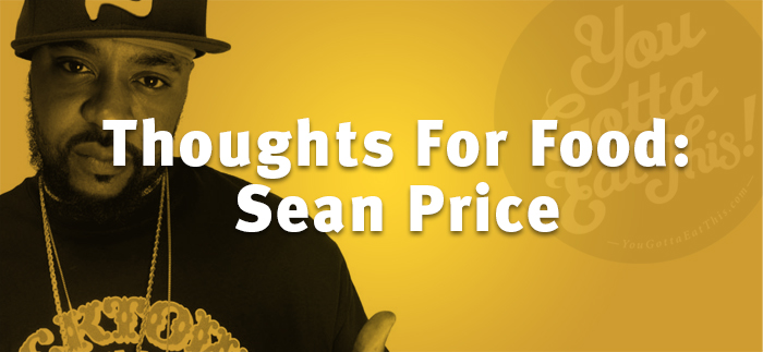 Thoughts For Food – Sean Price