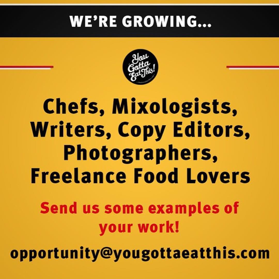 Hey YouGottaEatThis family! We're looking for new team members! If you're a Blogger,photographer,chef, social media manager, etc shoot us a email! Let's grow together! Tag someone that may be interested ! Opportunity@YouGottaEatThis.com