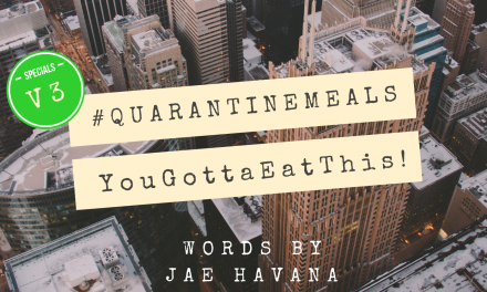 #QUARANTINEMEALS | Volume 3