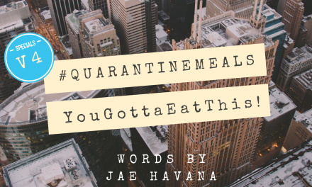#QUARANTINEMEALS | Volume 4
