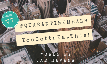 #QUARANTINEMEALS | Volume 7