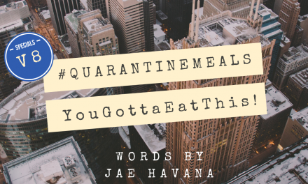 #QUARANTINEMEALS | Volume 8