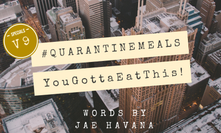#QUARANTINEMEALS | Volume 9