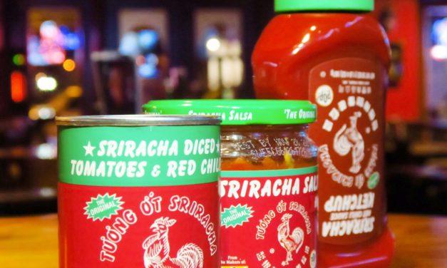 Sriracha Got You Covered!
